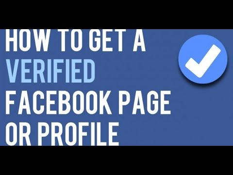 How To Get A Verified Facebook Page Or Profile...