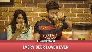 FilterCopy   Every Beer Lover Ever   Ft Veer Rajwant Singh