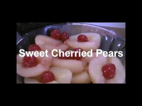 Sweet Cherried Pears By Cooking for Busy People with Dawn Hall
