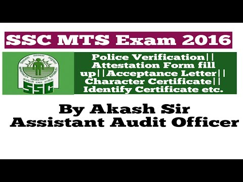 SSC MTS 2016||Police Verification||Attestation Form||Acceptance Letter||Character Certificate etc.
