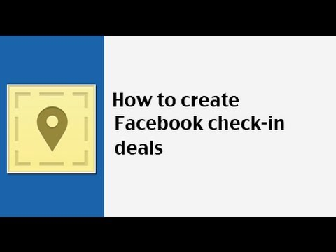 How to create a Facebook check-in deal