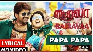Bhairava Papa Papa Full Video Song | Ilayathalpathy Vijay | Keerthy Suresh|Full HD.