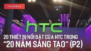 """TechBack 20 thiết bị nổi bật trong """"20 năm sáng tạo"""" của HTC (Phần 2)"""