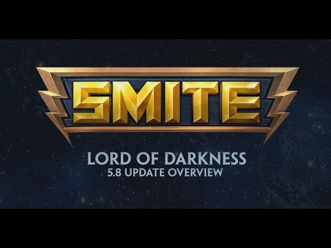 SMITE - 5.8 Update Overview - Lord of Darkness