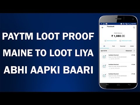 Paytm Loot Proof !! All the Products & Cashbacks !! Paytm Loot Offer 2018 !!