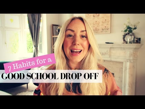 7 HABITS FOR A GOOD SCHOOL DROP OFF | SJ STRUM COLLAB WITH JUST LITTLE ME