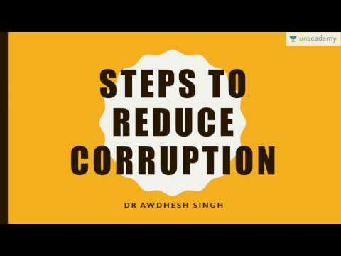 Steps to reduce corruption in India (UPSC CSE/IAS, SSC CGL, CHSL, RRB, Bank PO etc.)