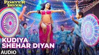 Kudiya Shehar Di  Audio Song | Poster Boys | Sunny Deol, Bobby Deol, Shreyas Talpade, Elli AvrRam