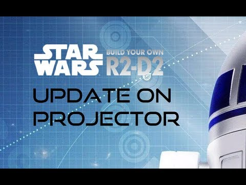 Star Wars Build Your Own R2D2 - update on projector part 2