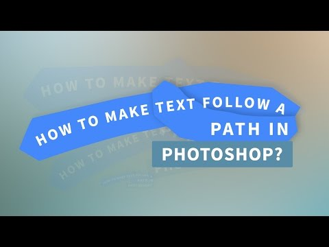 How To Make Text Follow A Path In Photoshop | Quick Tutorial