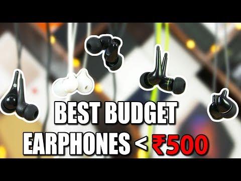 Top 5 Budget Earphones under 500 Rupees!