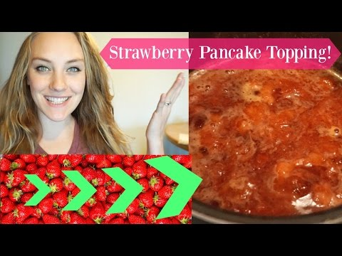 Delicious Strawberry Pancake Topping! 2 Ingredients!