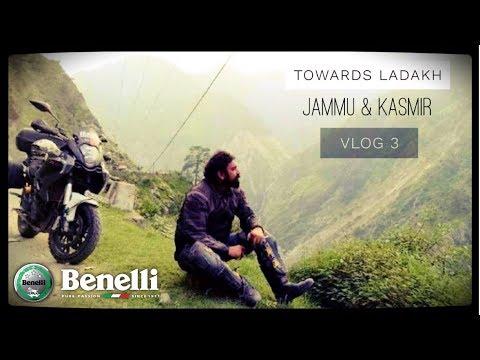 Towards Ladakh | JAMMU & KASMIR | Vlog 3 | Banno | Benelli 600gt
