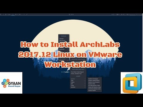 How to Install ArchLabs 2017.12 on VMware Workstation   Overview & Quick Look