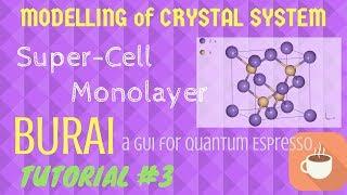 BURAI a GUI for Quantum ESPRESSO INTRODUCTION -[Tutorial #1