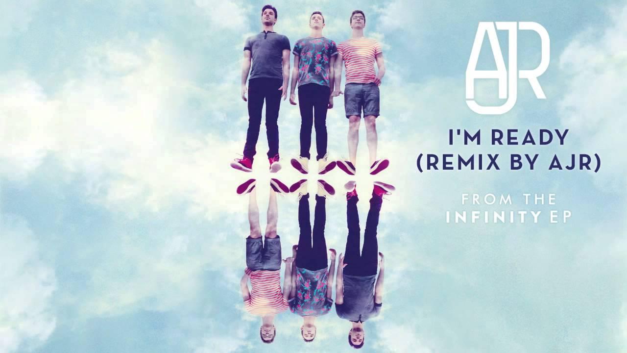 AJR - I'm Ready (Remix by AJR)