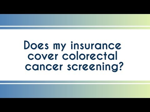 Does my insurance cover colorectal cancer screening?