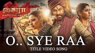 O Sye Raa Video Song (Tamil) - Chiranjeevi, Vijay Sethupathi | Ram Charan |Surender Reddy| Oct 2nd
