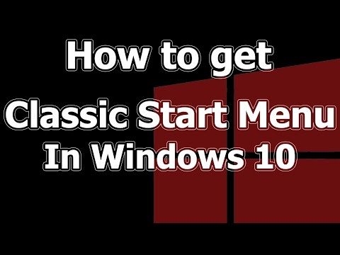 Get Classic Start Menu In Windows 10 | Classic Shell How To