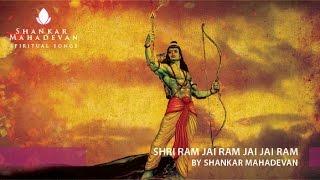 Shri Ram Jai Ram Jai Jai Ram by Shankar Mahadevan