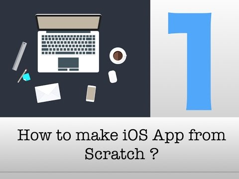 How to make ios app from Scratch |Part 1 - ios app Development