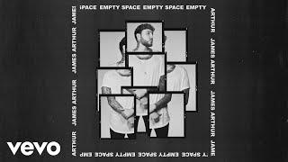 James Arthur - Empty Space (Official Audio)