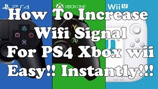 How To Increase Wifi Signal For Ps4 Xbox Ps3 Wii Easy Instantly
