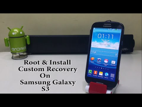 Root and Install Custom Recovery on Samsung Galaxy S3!