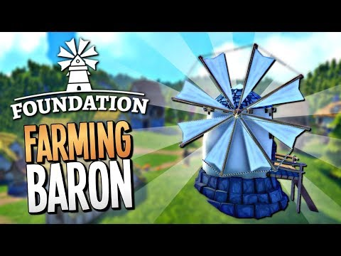 THE MIGHTY LORD OF THE REALM FEEDS HIS PEOPLE - Foundation Gameplay