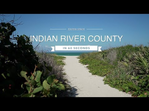 Florida Travel: Explore Indian River County in 60 Seconds