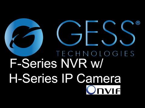 Program GESS Technologies F-Series NVR w/ H-Series IP Cameras