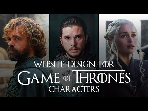 Website Design for Game of Thrones Characters