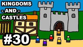 Kingdoms and Castles Episode 30