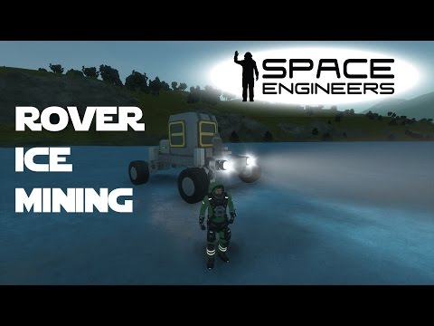 Space Engineers Planet Survival Ep 06 - Ice Mining with the Rover