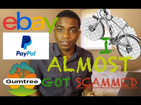 I ALMOST GOT SCAMMED - PAYPAL EBAY GUMTREE