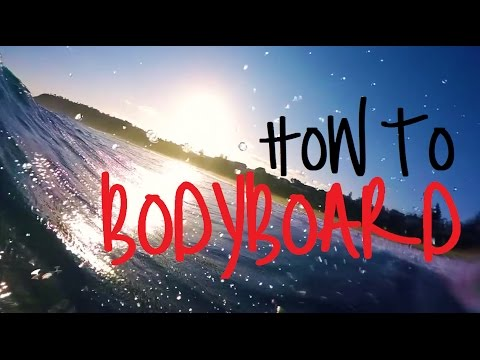 How to Bodyboard... LOL