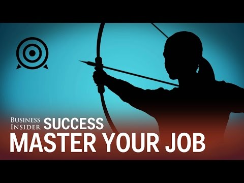 Here's how to master your job