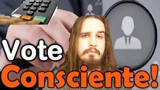 VOTE CONSCIENTE!!! | Canal do Slow 32