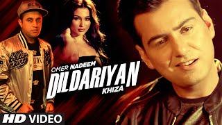 DILDARIYAN Full Video Song | Khiza, Omer Nadeem | New Song 2016 | T-Series