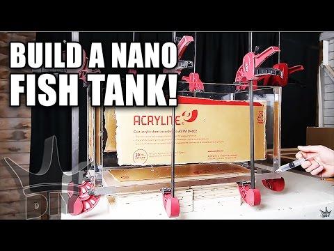 HOW TO BUILD A NANO AQUARIUM
