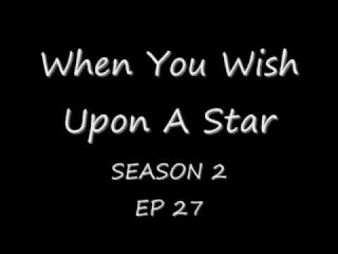 When You Wish Upon A Star Ep 27