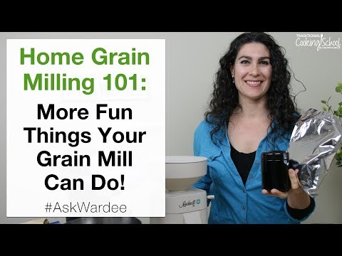 Home Grain Milling 101 - More Things Your Grain Mill Can Do! | #AskWardee 100