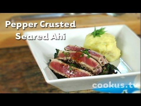 How to Make Pepper Crusted Seared Ahi Tuna