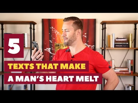 5 Texts That Make A Man's Heart Melt   Relationship Advice For Women By Mat Boggs
