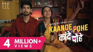 Kaande Pohe | Ahsaas Channa & Tushar Pandey | Valentine's Day Short Film | TTT