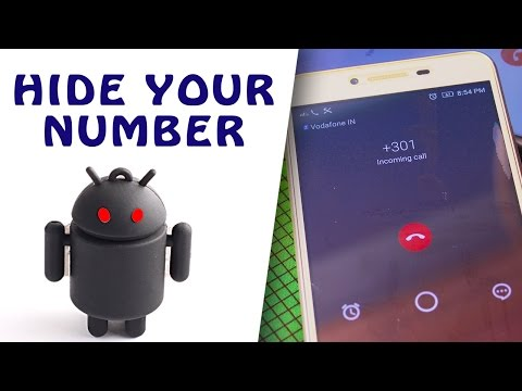 Call Anyone Without Showing Your Number | 100% Working | 2017