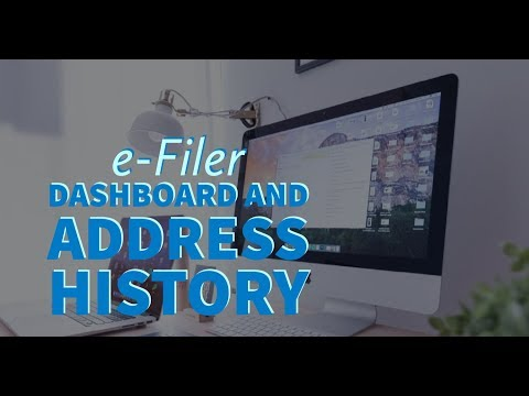 e-Filer Dashboard and Address History