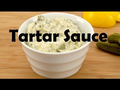 How to make a French Tartar Sauce from Scratch