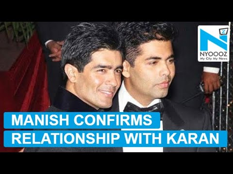 Manish Malhotra CONFIRMS his relationship with Karan Johar?