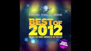 Best Of Central Stage Of Music 2012 10 Minutes Previewmix By Mike Broenner